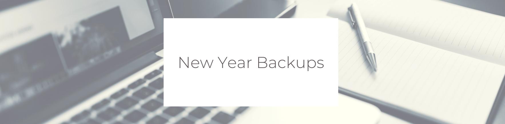 Blog: New Year Backups